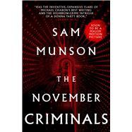 The November Criminals by Munson, Sam, 9781481462853
