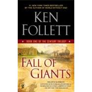 Fall of Giants Book One of the Century Trilogy by Follett, Ken, 9780451232854