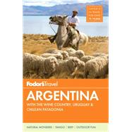 Fodor's Argentina by FODOR'S TRAVEL GUIDES, 9780804142854