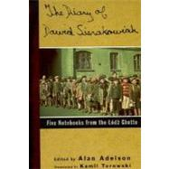 The Diary of Dawid Sierakowiak Five Notebooks from the Lodz Ghetto by Sierakowiak, Dawid; Adelson, Alan; Turowski, Kamil; Langer, Lawrence L., 9780195122855