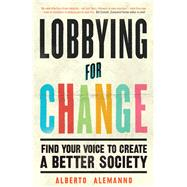 Lobbying for Change by Alemanno, Alberto, 9781785782855