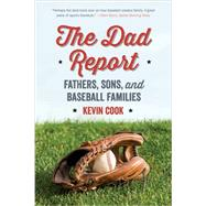 The Dad Report by Cook, Kevin, 9780393352856