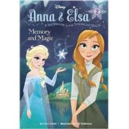Anna & Elsa #2: Memory and Magic (Disney Frozen) by DAVID, ERICAROBINSON, WILLIAM E., 9780736432856