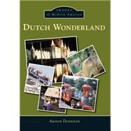 Dutch Wonderland by Dennison, Austen, 9781467122856