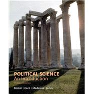 Political Science An Introduction by Roskin, Michael G.; Cord, Robert L.; Medeiros, James A.; Jones, Walter S., 9780134402857