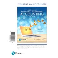 Horngren's Financial & Managerial Accounting, Student Value Edition Plus MyAccountingLab with Pearson eText -- Access Card Package by Miller-Nobles, Tracie L.; Mattison, Brenda L.; Matsumura, Ella Mae, 9780134642857