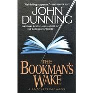 The Bookman's Wake by Dunning, John, 9781501142857