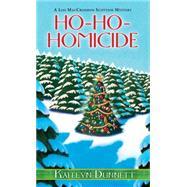 Ho-Ho-Homicide by Dunnett, Kaitlyn, 9780758292858