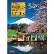 Japan's World Heritage Sites: Unique Culture, Unique Nature by Dougill, John, 9784805312858