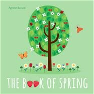 The Book of Spring by Baruzzi, Agnese, 9788854412859