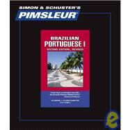 Portuguese (Brazilian) I, Comprehensive; Learn to Speak and Understand Brazilian Portuguese with Pimsleur Language Programs