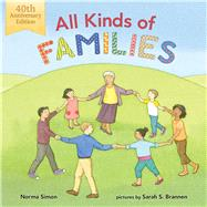 All Kinds of Families by Simon, Norma; Brannen, Sarah S., 9780807502860