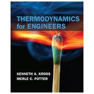 Thermodynamics for Engineers by Kroos, Kenneth A.; Potter, Merle C., 9781133112860