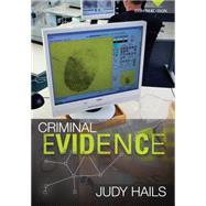 Criminal Evidence by Hails, 9781285062860