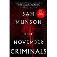 The November Criminals by Munson, Sam, 9781481462860