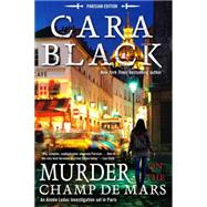 Murder on the Champ De Mars by Black, Cara, 9781616952860