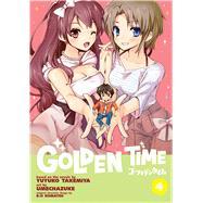 Golden Time Vol. 4 by Takemiya, Yuyuko; Umechazuke, 9781626922860