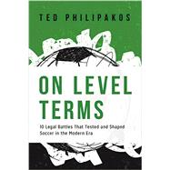 On Level Terms by Philipakos, Ted; Lagerwey, Garth, 9781627222860