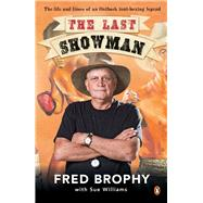 Last Showman by Brophy, Fred, 9780143572862