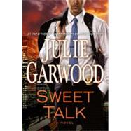 Sweet Talk by Garwood, Julie, 9780525952862