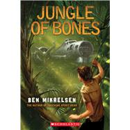 Jungle of Bones by Mikaelsen, Ben, 9780545442862