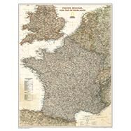 France, Belgium, and the Netherlands Executive: Wall Maps Countries & Regions by National Geographic Maps, 9781597752862