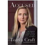 Accused by Craft, Tonya; Dagostino, Mark (CON), 9781942952862