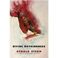 Divine Nothingness by Stern, Gerald, 9780393352863