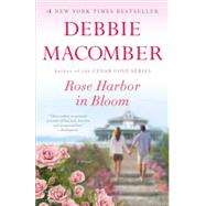 Rose Harbor in Bloom by Macomber, Debbie, 9781101882863