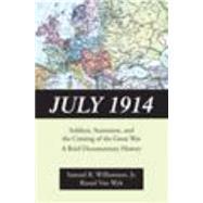 July 1914 by Williamson, Samuel R., Jr.; Van Wyk, Russel, 9781478622864