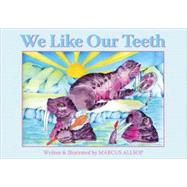 We Like Our Teeth by Allsop, Marcus, 9781890772864
