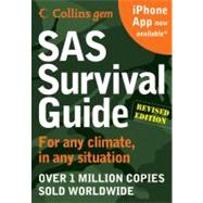 Sas Survival Guide: For Any Climate, for Any Situation by Wiseman, John