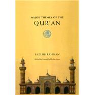 Major Themes of the Qur'an by Rahman, Fazlur, 9780226702865