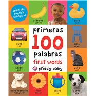 First 100 Words Bilingual (small padded edition) by Priddy, Roger, 9780312522865