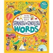 My Big Barefoot Book of Spanish & English Words by Fatus, Sophie, 9781782852865