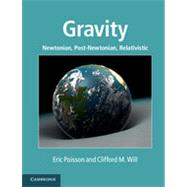 Gravity by Poisson, Eric; Will, Clifford M., 9781107032866