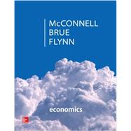 Economics with Connect by McConnell, Campbell; Brue, Stanley; Flynn, Sean, 9781259672866