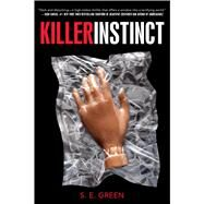 Killer Instinct by Green, S.E., 9781481402866