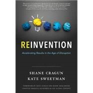 Reinvention by Cragun, Shane; Sweetman, Kate, 9781626342866