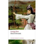 Daniel Deronda by Eliot, George; Handley, Graham; Newton, K. M., 9780199682867