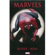 Marvels by Busiek, Kurt; Ross, Alex, 9780785142867