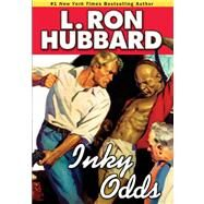 Inky Odds by Hubbard, L. Ron, 9781592122868