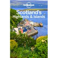 Lonely Planet Scotland's Highlands & Islands by Lonely Planet Publications; Wilson, Neil; Symington, Andy, 9781786572868