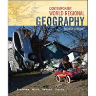 Contemporary World Regional Geography by Bradshaw, Michael; Dymond, Joseph; White, George; Chacko, Elizabeth, 9780073522869