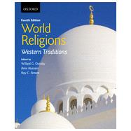 World Religions Western Traditions by Oxtoby, Willard G.; Hussain, Amir; Amore, Roy C., 9780199002870