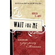 Wait For Me by Unknown, 9781400312870
