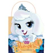 Palace Pets: Pumpkin the Puppy for Cinderella by Disney Book Group, 9781484712870