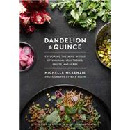 Dandelion and Quince by MCKENZIE, MICHELLE, 9781611802870
