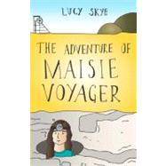The Adventure of Maisie Voyager at Biggerbooks.com
