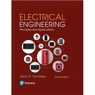 Electrical Engineering Principles & Applications Plus Mastering Engineering with Pearson eText -- Access Card Package by Hambley, Allan R., 9780134712871